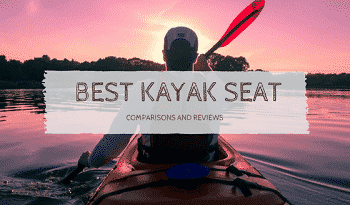 Top 10 Best Kayak Seats 2019 Reviews
