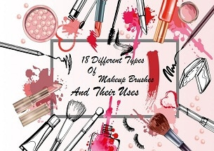 18 Different Types Of Makeup Brushes With Their Uses